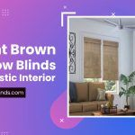 5 Light Brown Window Blinds for A Rustic Interior