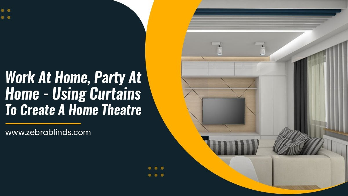 Using Curtains To Create A Home Theatre