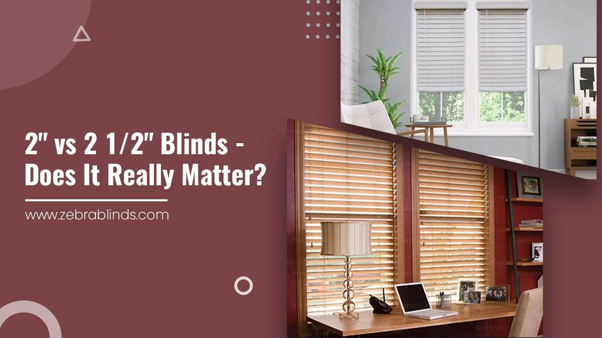 """2"""" vs 2 1/2"""" Blinds - Does it Really Matter?"""