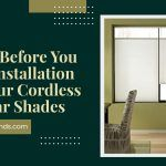 3 Tips before You Start Installation of Cordless Cellular Shades