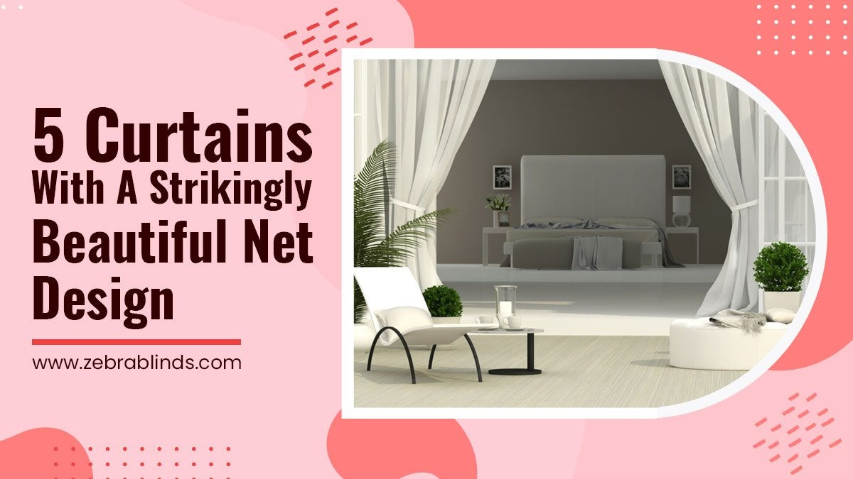 5 Curtains with A Strikingly Beautiful Net Design