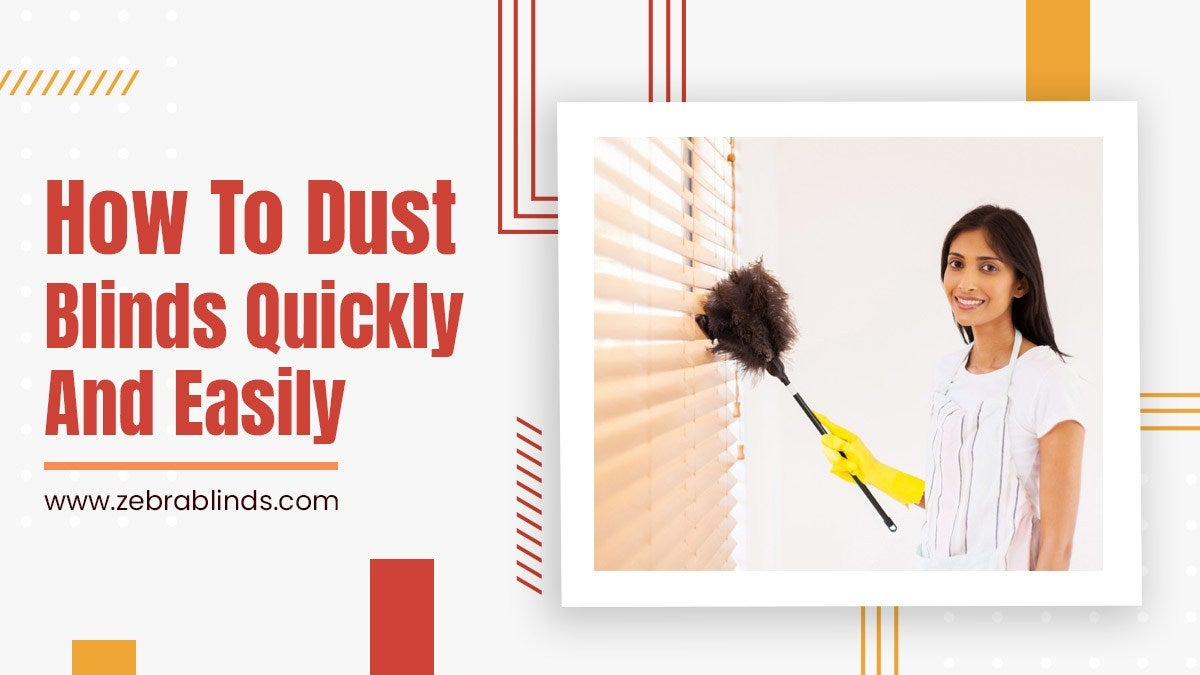 How to Dust Blinds Quickly and Easily