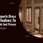 How To Properly Dress French Windows To Preserve Light And Privacy