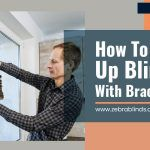 How-to Put-up Blinds with Brackets?