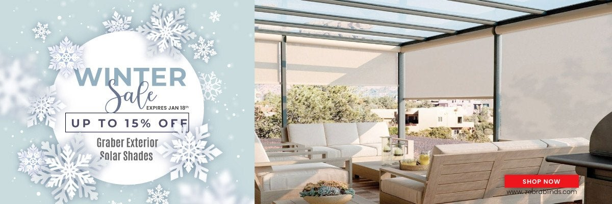 Save an additional 15% + Site Wide Discount on Graber Exterior Solar Shades