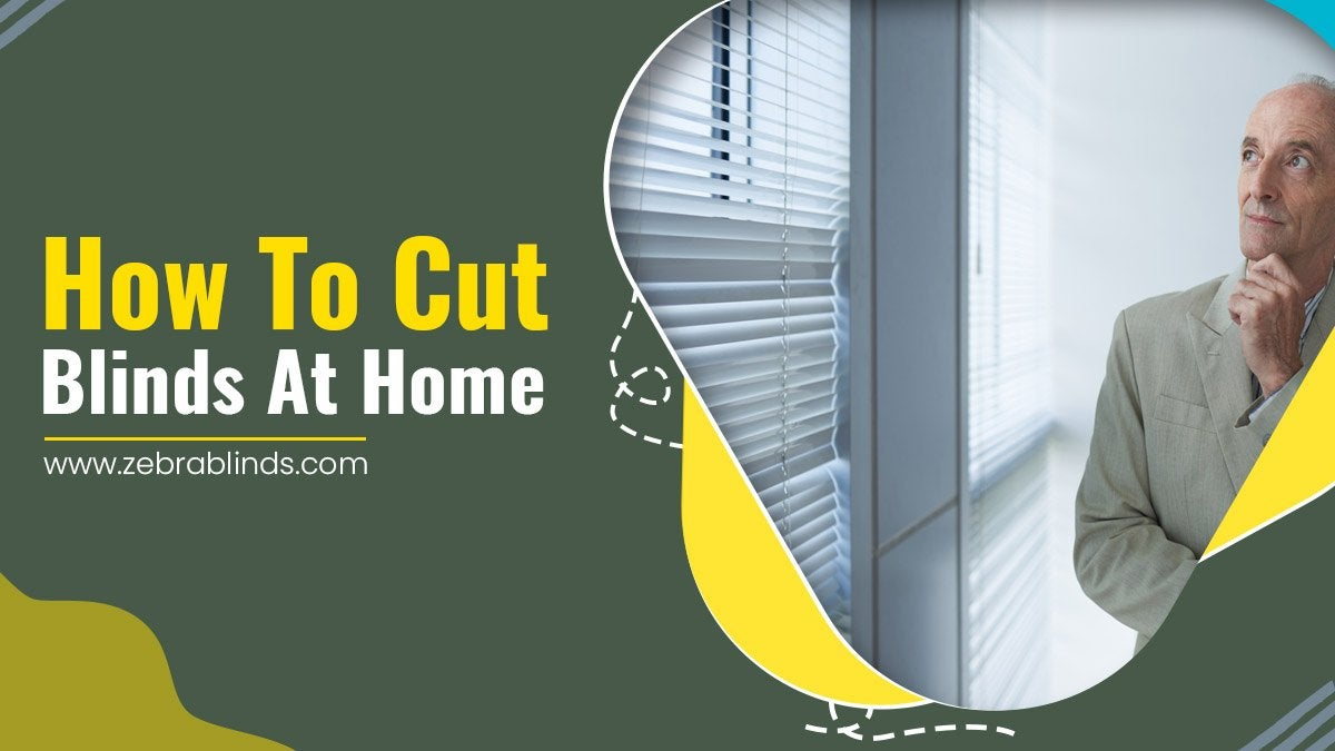 How To Cut Blinds At Home