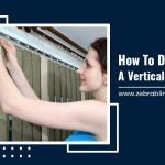 How to Disassemble a Vertical Blind Track