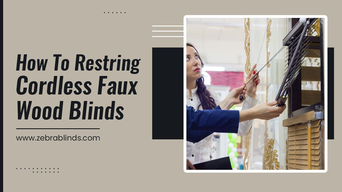 How to Restring Cordless Faux Wood Blinds