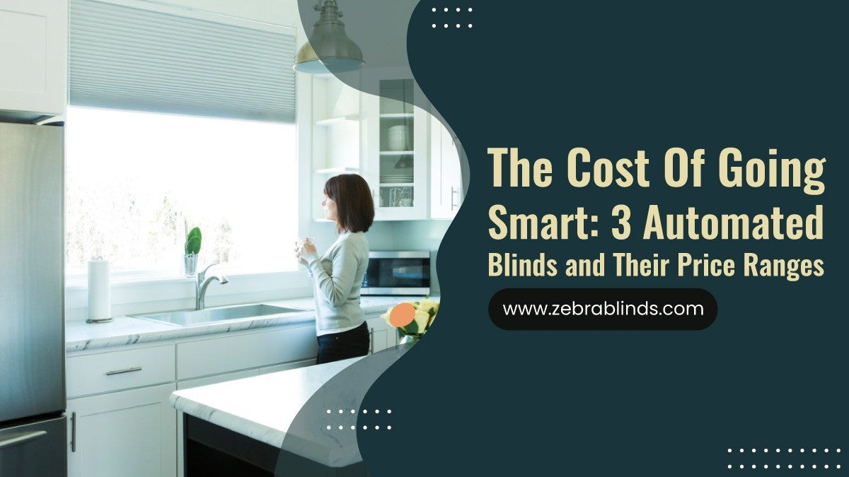 : 3 Automated Blinds and Their Price Ranges