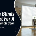 5 Slim Blinds Perfect for a French Door