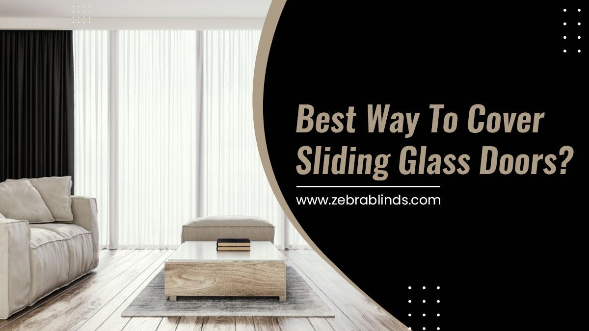Best Way to Cover Sliding Glass Doors