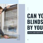 Can You Cut Blinds To Fit By Yourself?