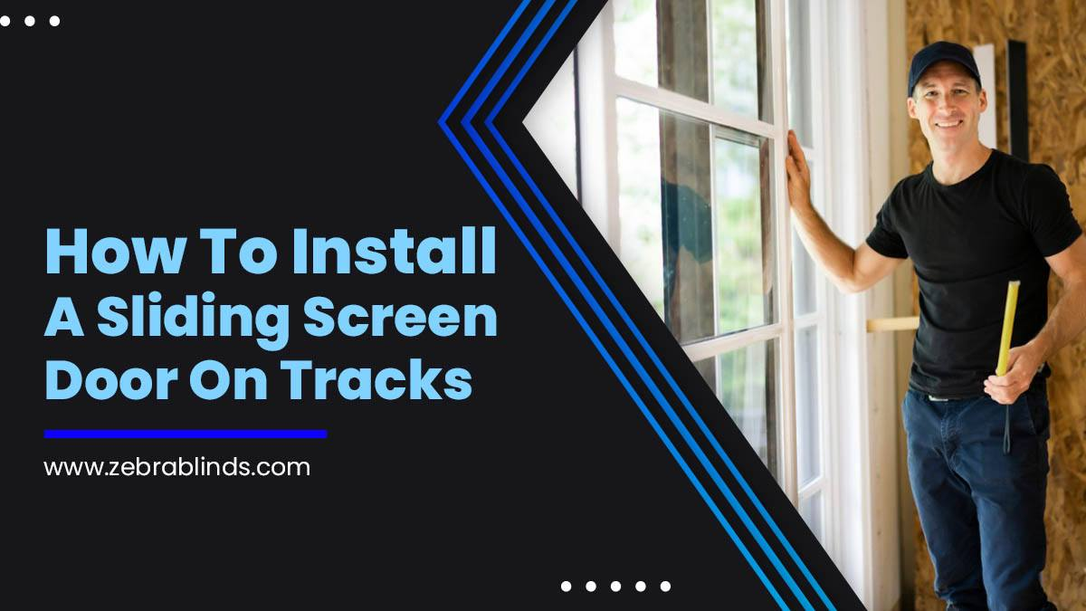 How To Install A Sliding Screen Door On Tracks