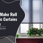 How to Make Roll Up Fabric Curtains at Home