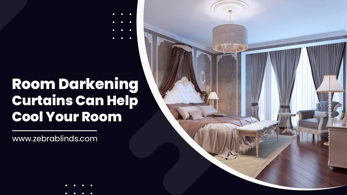 How Room Darkening Curtains Can Help Cool Your Room
