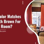 Which Color Matches Best with Brown for A Living Room?
