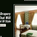 5 Classic Drapery Design that will Never Go Out of Style