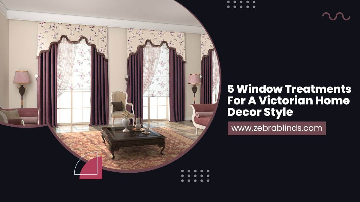 5-Window-Treatments-For-A-Victorian-Home-Decor-Style