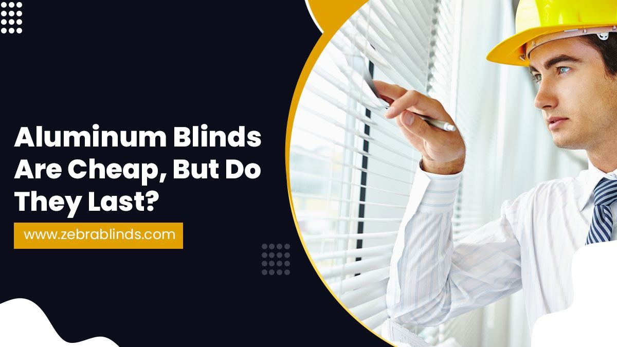 Aluminum-Blinds-Are-Cheap-But-Do-They-Last