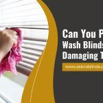 Can You Pressure Wash Blinds Without Damaging Them?