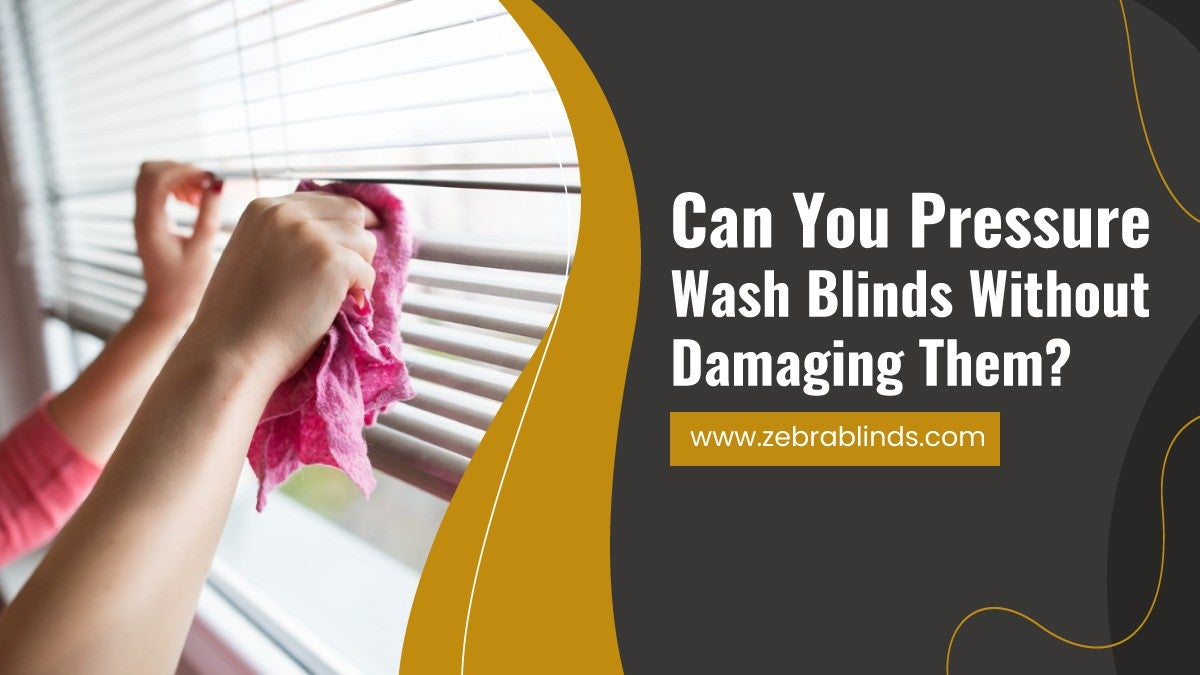 Can-You-Pressure-Wash-Blinds-Without-Damaging-Them