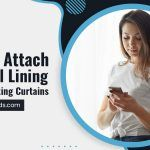 How To Attach Thermal Lining To Your Existing Curtains