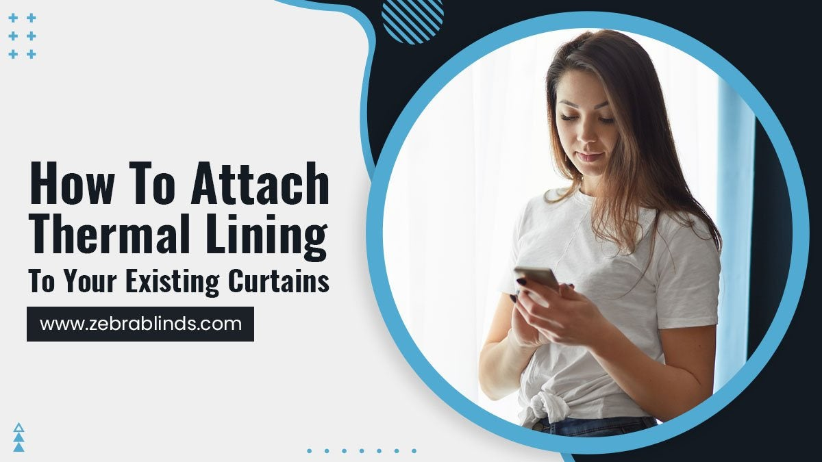 How-To-Attach-Thermal-Lining-To-Your-Existing-Curtains