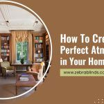 How To Create The Perfect Atmosphere in Your Home Library