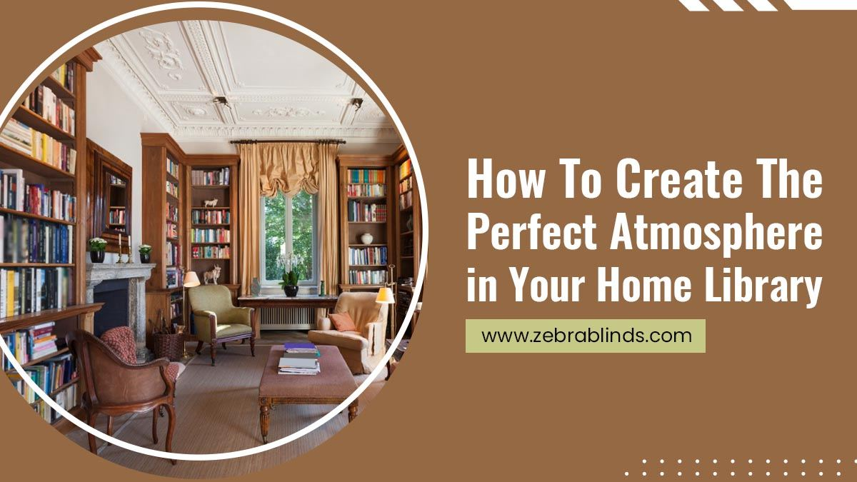 How-To-Create-The-Perfect-Atmosphere-in-Your-Home-Library