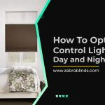 How to Optimally Control Light with Day and Night Blinds