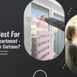 What Is Best for Your Small Apartment – Roller Blinds or Curtains?