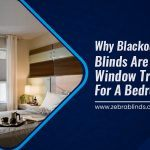 Why Blackout Cellular Shades are Best Window Treatments for Bedrooms