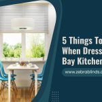 5 Things To Consider When Dressing A Mini Bay Kitchen Window