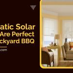 Automatic Solar Shades Are Perfect For A Backyard BBQ