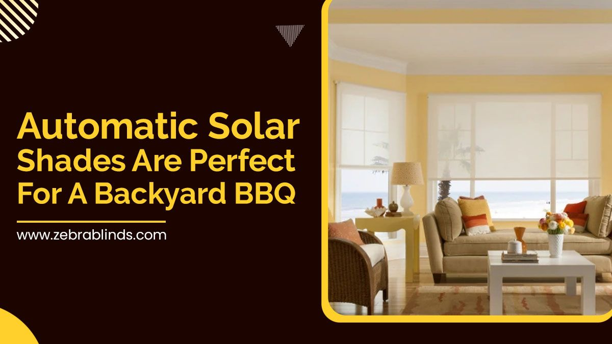 Automatic-Solar-Shades-Are-Perfect-For-A-Backyard-BBQ