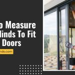 How To Measure Your Blinds To Fit French Doors