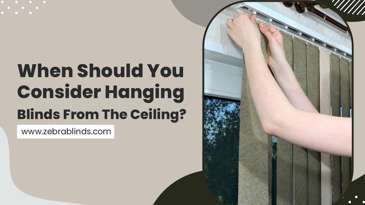 When-Should-You-Consider-Hanging-Blinds-From-The-Ceiling