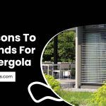 5 Reasons To Get Blinds For Your Pergola