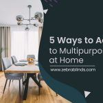 5 Ways to Add Style to Multipurpose Rooms at Home