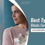 Best Types Of Blinds For A Bedroom