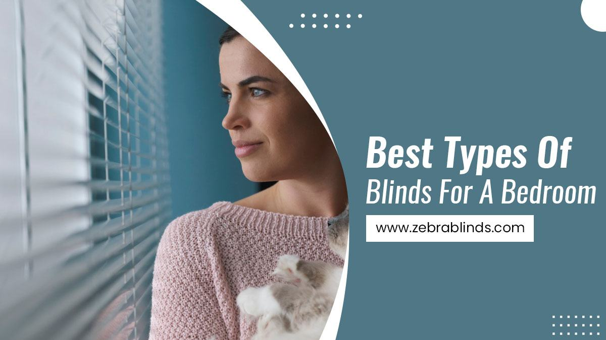 Best-Types-Of-Blinds-For-A-Bedroom