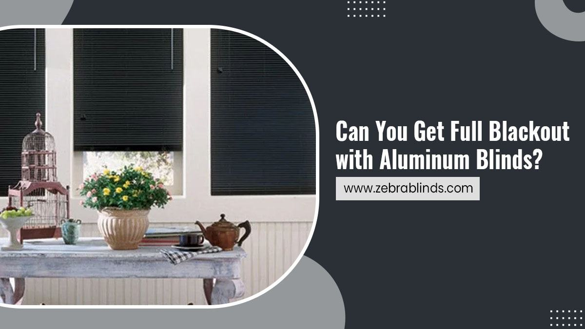 Can-You-Get-Full-Blackout-with-Aluminum-Blinds