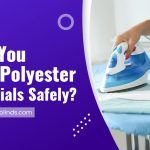 Can You Iron Polyester Materials Safely?