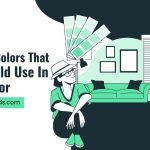 Rules of Colors That You Should Use in Your Decor