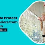 3 Ways to Protect your Interiors from Harsh Sun