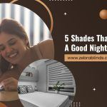 5 Shades That Guarantee A Good Night's Rest