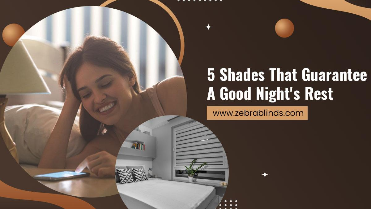 5-Shades-That-Guarantee-A-Good-Nights-Rest