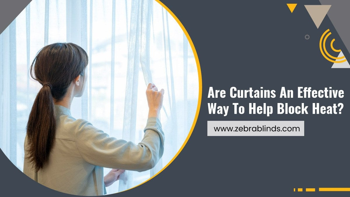 Are Curtains An Effective Way To Help Block Heat?