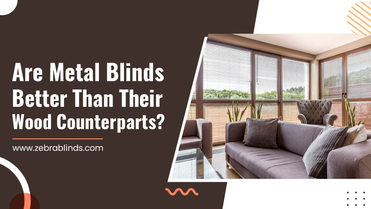 Are-Metal-Blinds-Better-Than-Their-Wood-Counterparts