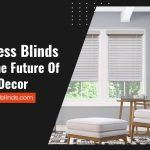 Cordless Blinds Are The Future Of Home Decor